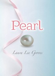 Pearl by Laura Lee Groves